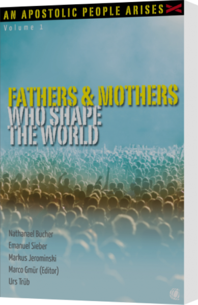 Marco Gmür (ed.), Fathers & Mothers Who Shape the World
